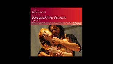 Allison Bell and Nathan Gunn's performance in Love and Other Demons released on CD
